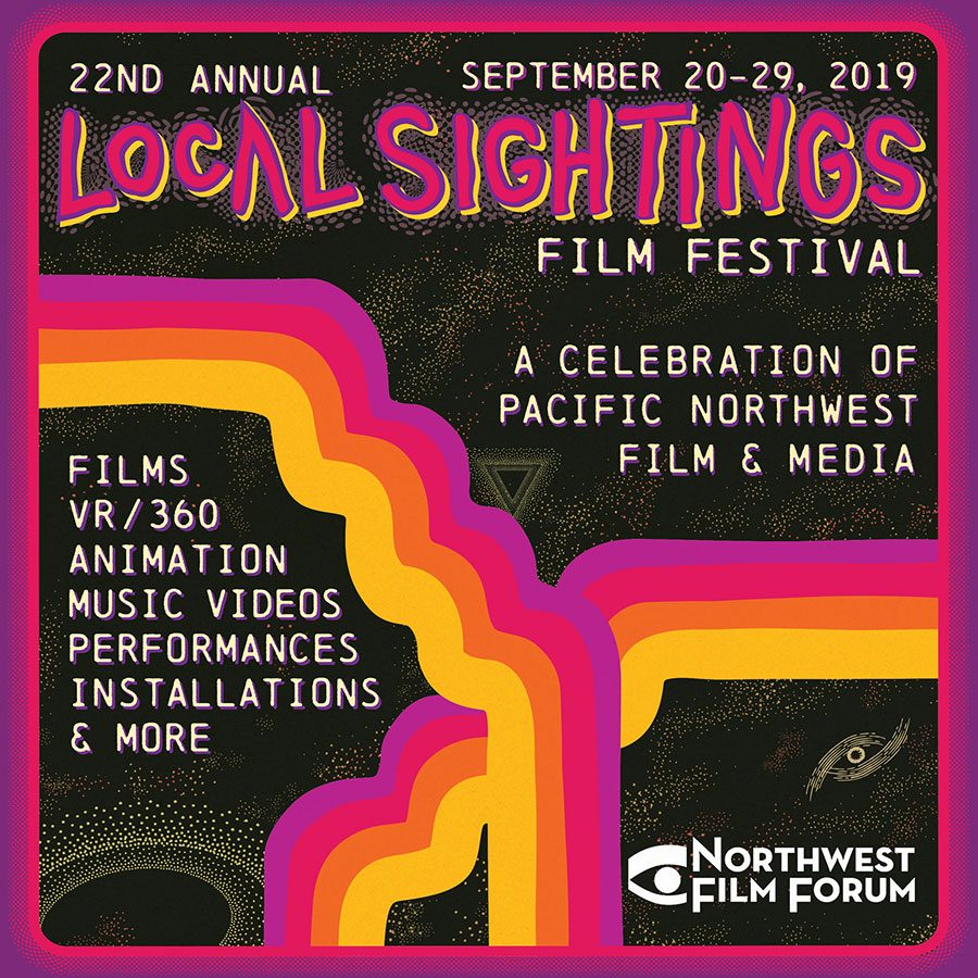 Local Sightings Film Festival - Seattle Pacific NW - Northwest Film