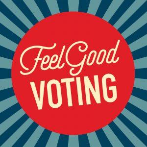 FEEL GOOD VOTING